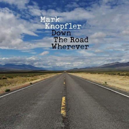 Knopfler, Mark - Down The Road Wherever/ CD [ Jewel Case/ Booklet] ( Original, 1st Edition 2018)