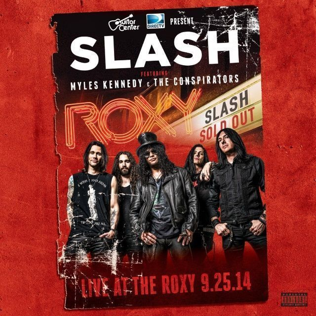 Slash (feat. Myles Kennedy & The Conspirators) / Live At The Roxy 25.9.14 (3LP)