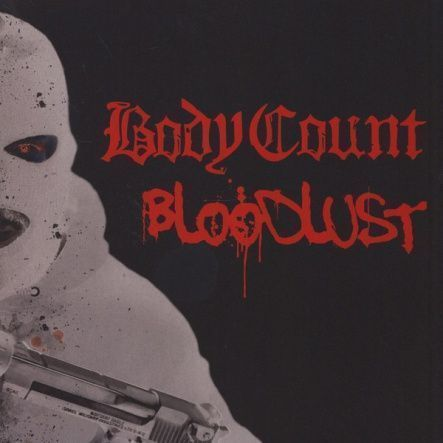 "Body Count - Bloodlust / CD (SHM-CD) + Vinyl, 12""(2LP/180 Gram/Gatefold)"