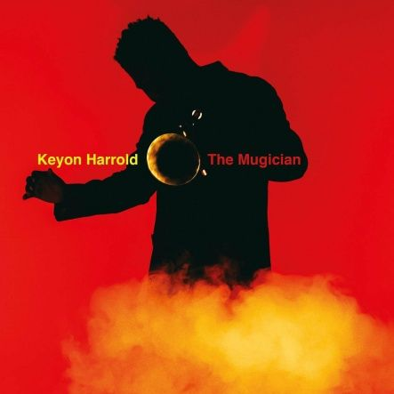 Keyon Harrold - The Mugician LP